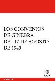Resultado de imagen de convencion de ginebra de 1949