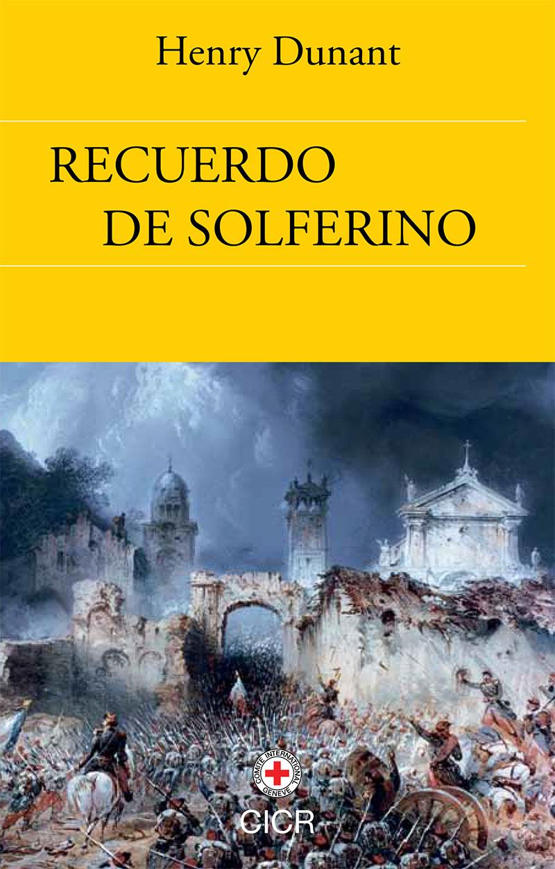 Recuerdo de Solferino | Comité Internacional de la Cruz Roja