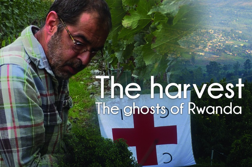 The Harvest - The ghosts of Rwanda