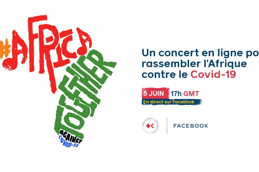 Plusieurs artistes, la Croix-Rouge et Facebook lancent la campagne #AfricaTogether pour appeler à la vigilance face au Covid-19