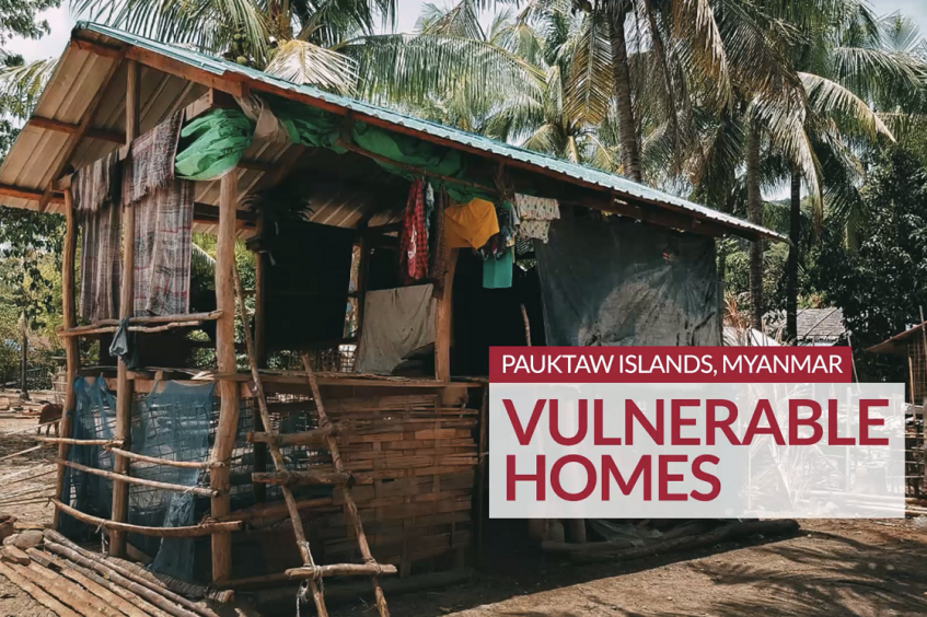 Myanmar: Vulnerable homes in the Pauktaw islands