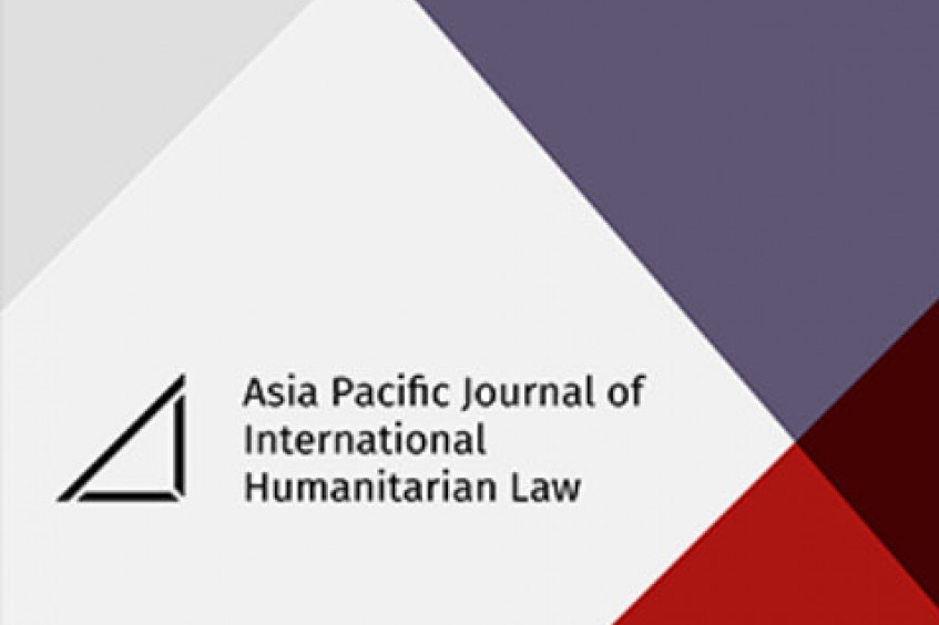 Inaugural edition of the Asia-Pacific Journal of International Humanitarian Law