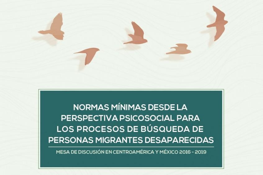 Normas mínimas desde la perspectiva psicosocial para los procesos de búsqueda de personas migrantes desaparecidas
