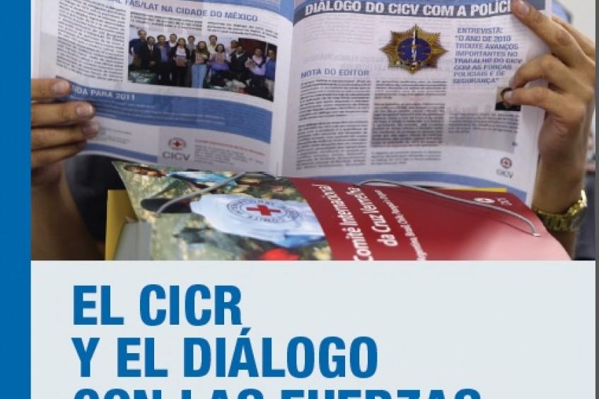 El CICR y el diálogo con las fuerzas policiales
