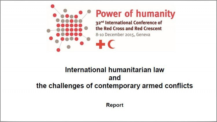 تقرير عن القانون الدولي الإنساني وتحديات النزاعات المسلحة المعاصرة
