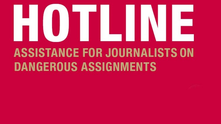 HOTLINE: 24/7 hotline for detained, missing or injured journalists