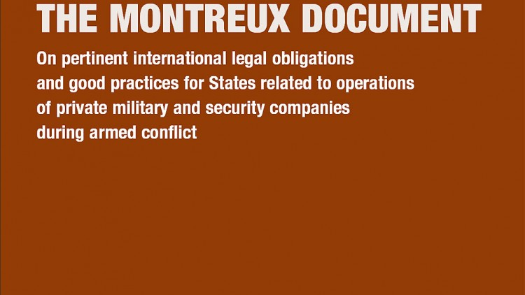 The Montreux Document on Private Military and Security Companies
