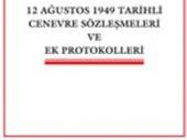 12 ağustos 1949 tarihli cenevre sözleşmeleri ve ek protokolleri
