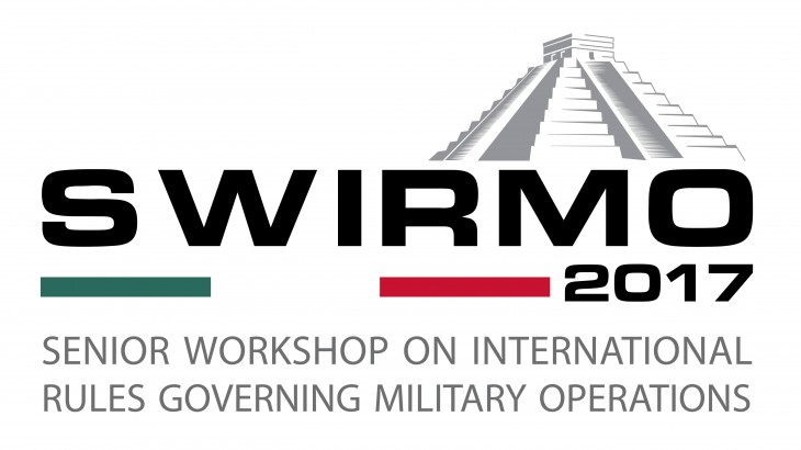 Mexico: 11th edition of the Senior Workshop on International Rules Governing Military Operations (SWIRMO)