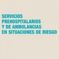 Servicios de ambulancia y de atención prehospitalaria en situaciones de riesgo