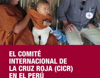 El Comité Internacional de la Cruz Roja en Perú