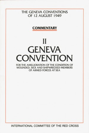 Commentaires des Conventions de Genève du 12 août 1949 . Volume II