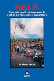 H.E.L.P. cours de santé publique pour la gestion de l'assistance humanitaire