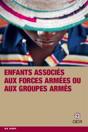 Enfants associés aux forces armées ou aux groupes armés