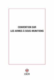 Convention sur les armes à sous-munitions