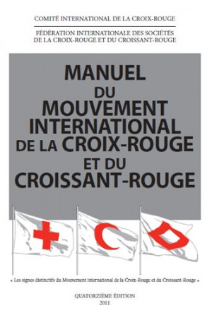 Manuel du Mouvement international de la Croix-Rouge et du Croissant-Rouge