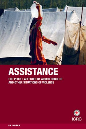 Assistance for People Affected by Armed Conflict and Other Situations of Violence