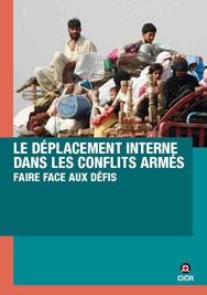 Le déplacement interne dans les conflits armés : faire face aux défis
