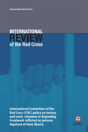 ICRC Policy Document on Torture and Cruel, Inhuman or Degrading Treatment Inflicted on Persons Deprived of their Liberty
