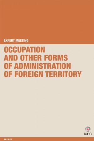 Rapport sur l'occupation et d'autres formes d'administration de territoires étrangers