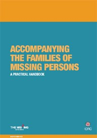 Accompanying the Families of Missing Persons: A Practical Handbook