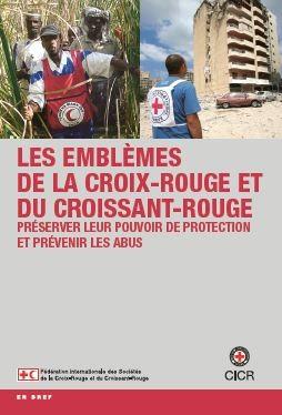 Les emblèmes de la Croix-Rouge et du Croissant-Rouge