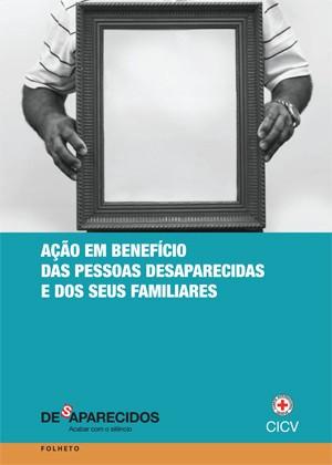 Ação em benefício das pessoas desaparecidas e dos seus familiares