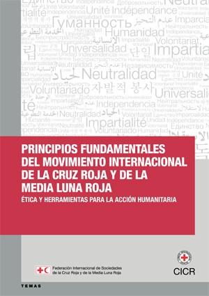 Principios Fundamentales de la Cruz Roja y de la Media Luna Roja