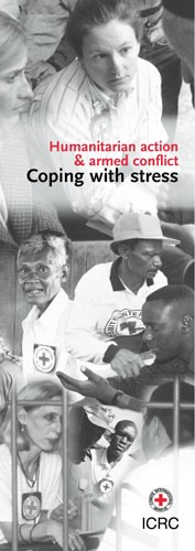 Humanitarian Action and Armed Conflict: Coping with Stress
