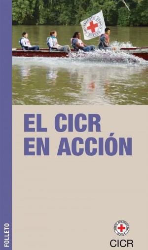 El CICR en acción