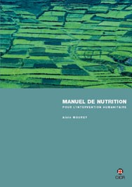 Manuel de nutrition pour l'intervention humanitaire
