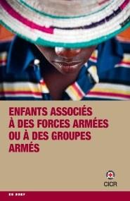 Enfants associés à des forces armées ou à des groupes armés