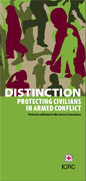 Distinction: Protecting Civilians in Armed Conflict