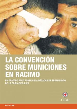 La Convención sobre Municiones en Racimo: un tratado para poner fin a décadas de sufrimiento de la población civil