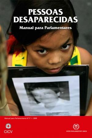 Pessoas Desaparecidas: Manual para Parlamentares