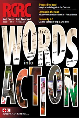 Red Cross Red Crescent: Words into action (magazine)