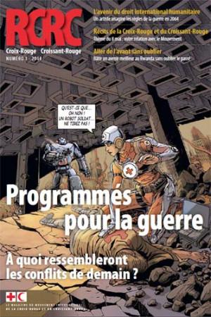 Magazine Croix-Rouge, Croissant-Rouge : programmés pour la guerre, à quoi ressembleront les conflits de demain?