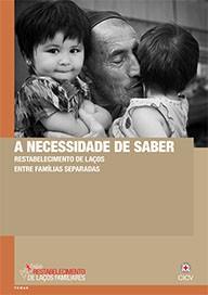 A necessidade de saber: Restabelecimento de Laços entre Famílias Separadas