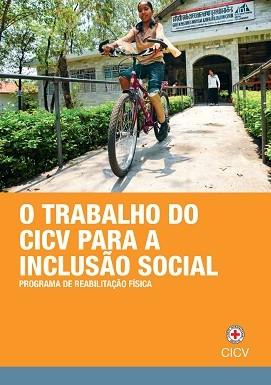 O trabalho do CICV para inclusão social: Reabilitação física