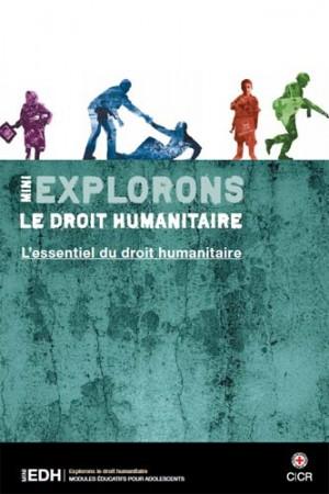 Mini-EDH : L'essentiel du droit humanitaire
