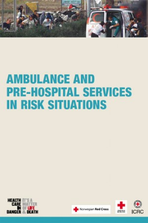 Ambulance and Pre-Hospital Services in Risk Situations