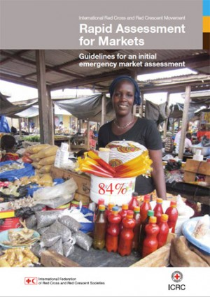 Rapid Assessment for Markets: Guidelines for an Initial Emergency Market Assessment