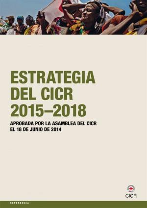 Estrategia del CICR 2015-2018