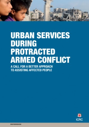Urban Services during Protracted Armed Conflict