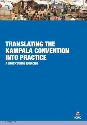 Translating the Kampala Convention into Practice