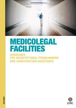 Medicolegal Facilities – Guidelines for Architectural Programming and Construction Assistance