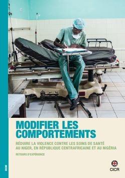 Modifier les comportements - Réduire la violence contre les soins de santé au Niger, en République centrafricaine et au Nigéria
