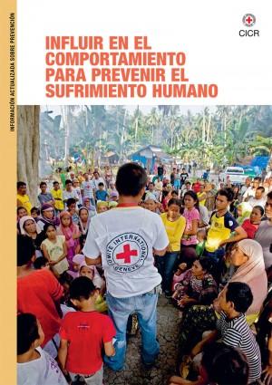 Influir en el comportamiento para prevenir el sufrimiento humano