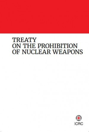Treaty on the Prohibition of Nuclear Weapons