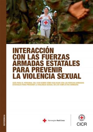 Interacción con las fuerzas armadas estatales para prevenir la violencia sexual